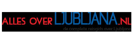 Alles Over Ljubljana - Dé meest complete online reisgids over Ljubljana in Slovenië
